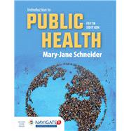 Introduction to Public Health by Schneider, Mary-Jane, Ph.D., 9781284089233