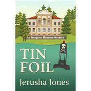 Tin Foil by Jones, Jerusha, 9781477829233