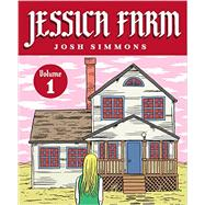 Jessica Farm 1 by Simmons, Josh, 9781606999233