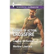 Course of Action: Crossfire Hidden Heart\Desert Heat by McKenna, Lindsay; Lovelace, Merline, 9780373279234