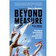 Beyond Measure by Abeles, Vicki; Rubenstein, Grace (CON), 9781451699234