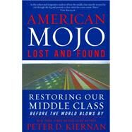 American Mojo by Kiernan, Peter D., 9781630269234