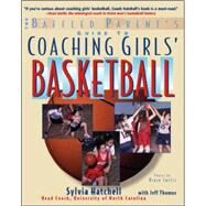 The Baffled Parent's Guide to Coaching Girls' Basketball by Hatchell, Sylvia; Thomas, Jeff, 9780071459235