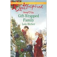 Gift-Wrapped Family by Richer, Lois, 9780373719235