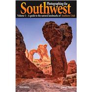 Photographing the Southwest by Martres, Laurent, 9780916189235