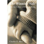 The Winning Side by Rice, Charles E., 9781587319235