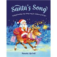 Santa's Song by Mccoll, Pamela, 9781927979235