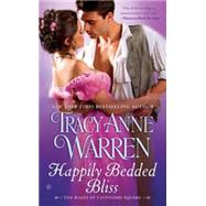 Happily Bedded Bliss by Warren, Tracy Anne, 9780451469236