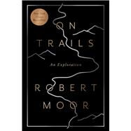 On Trails by Moor, Robert, 9781476739236