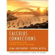 Calculus Connections by Harcharras, Asma; Mitrea, Dorina; University of Missouri, UMO, 9780131449237