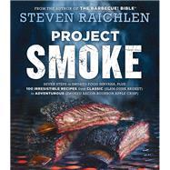 Project Smoke by Raichlen, Steven, 9780761189237