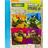 Imagine It, Create It by Viacom Overseas Holdings C. V., 9781472389237