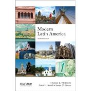 Modern Latin America by Skidmore, Thomas E.; Smith, Peter H.; Green, James N., 9780199929238