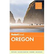 Fodor's Oregon by FODOR'S TRAVEL GUIDES, 9781101879238