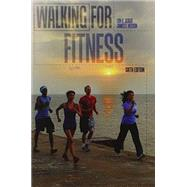 Walking for Fitness by SEIGER, LON H, 9781465209238