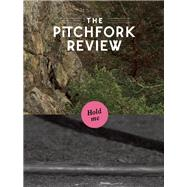 The Pitchfork Review Issue #4 (Fall) by Richardson, Mark; Stosuy, Brandon, 9780991399239