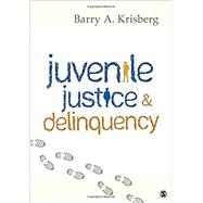 Juvenile Justice & Delinquency by Krisberg, Barry A., 9781506329239