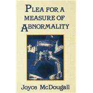 Plea For A Measure Of Abnormality by Mcdougall,Joyce, 9781138869240