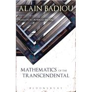 Mathematics of the Transcendental by Badiou, Alain, 9781441189240