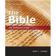 The Bible: An Introduction by Sumney, Jerry L., 9781451469240