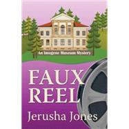 Faux Reel by Jones, Jerusha, 9781477829240