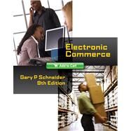 Electronic Commerce by Schneider, Gary, 9780538469241
