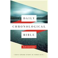 Daily Chronological Bible: KJV Edition, Hardcover by Holman Bible Staff, 9781586409241