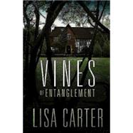 Vines of Entanglement by Carter, Lisa, 9781630889241