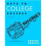 Keys to College Success by Carter, Carol J.; Kravits, Sarah Lyman, 9780321929242