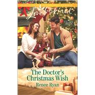 The Doctor's Christmas Wish by Ryan, Renee, 9780373719242
