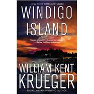 Windigo Island by Krueger, William Kent, 9781476749242
