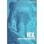 Veil Modesty, Privacy and Resistance by El Guindi, Fadwa, 9781859739242