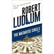 The Matarese Circle by Ludlum, Robert, 9780345539243