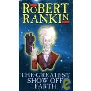 GREATEST SHOW OFF EARTH (F) by RANKIN, 9780552139243
