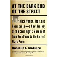 At the Dark End of the Street by Mcguire, Danielle L., 9780307389244