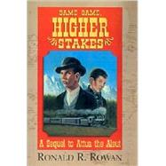 Same Game, High Stakes by Rowan, Ronald R., 9780738899244