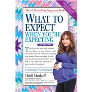 What to Expect When You're Expecting by Murkoff, Heidi Eisenberg; Mazel, Sharon; Lockwood, Charles J., M.D., 9780761189244