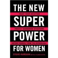 The New Superpower for Women by Kardian, Steve; Pistek, A. Clara (CON), 9781501159244
