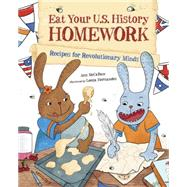 Eat Your U.s. History Homework by McCallum, Ann; Hernandez, Leeza, 9781570919244