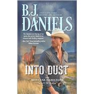 Into Dust by Daniels, B.J., 9780373789245
