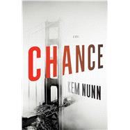 Chance A Novel by Nunn, Kem, 9780743289245