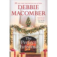 The Perfect Christmas Can This Be Christmas? by Macomber, Debbie, 9780778319245