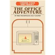 The Office Adventure by Macdonald, Mike; Gagnon, Jilly, 9781626819245