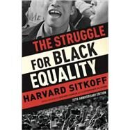 The Struggle for Black Equality by Sitkoff, Harvard; Franklin, John Hope, 9780809089246