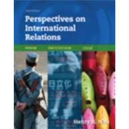 Perspectives on International Relations : Power, Institutions, and Ideas by Nau, Henry R., 9780872899247