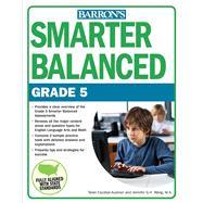 Smarter Balanced, Grade 5 by Wang, Jennifer; Escobar-ausman, Taran, 9781438009247