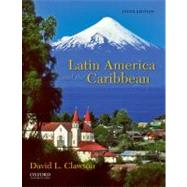 Latin America and the Caribbean Lands and Peoples by Clawson, David L., 9780199759248