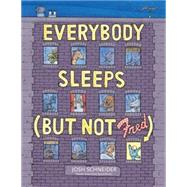 Everybody Sleeps but Not Fred by Schneider, Josh, 9780544339248