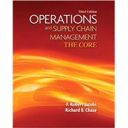 Operations and Supply Chain Management: The Core with Connect Access Card by Jacobs, F. Robert; Chase, Richard, 9781259669248