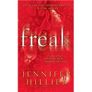 Freak by Hillier, Jennifer, 9781501119248